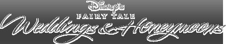 Disney's Fairy Tale Weddings and Honeymoons